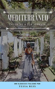 Mediterrâneo | Tessa Reis