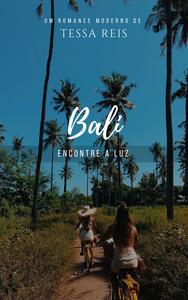 Bali | Tessa Reis
