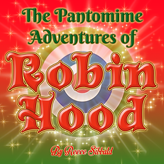 The Pantomime Adventures of Robin Hood