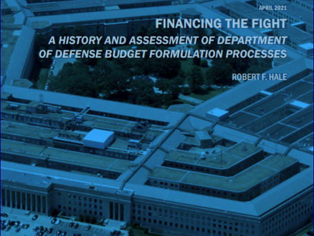 """Notes - Report on """"FINANCING THE FIGHT"""", about the DOD Budget Formulation Process (April 2021)"""