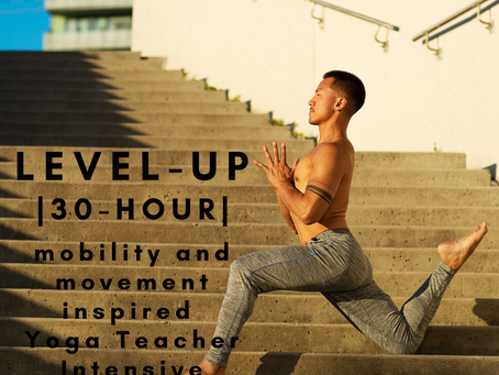 LEVEL UP - 30hr Mobility and Movement Yoga Teacher Intensive - May 18-23rd in Bali Indonesia
