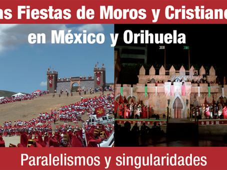 """Ciclo de conferencias """"Las Fiestas de Moros y Cristianos en México y Orihuela"""""""