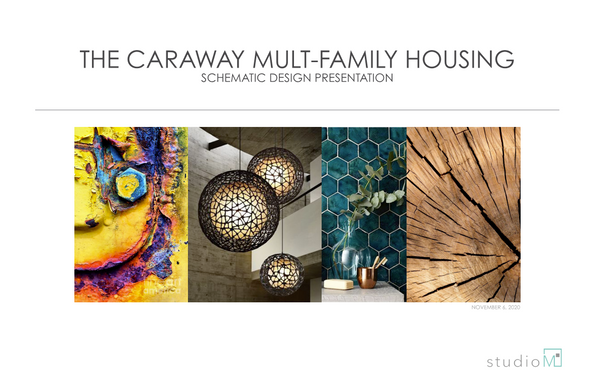 The Caraway Multi-Family Housing - Schematic Design