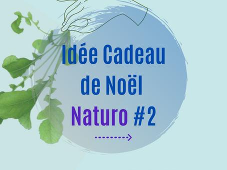 Idée Cadeau Naturo #2