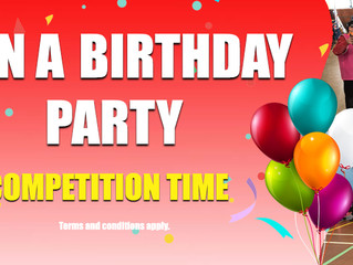 Win a Birthday Party Competition - CLOSED
