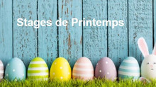 Stages de Printemps    (COMPLETS !!!)