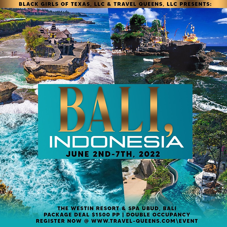 Black Girls of Texas and Travel Queens Presents: Bali, Indonesia