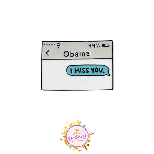 Obama, I Miss You Enamel Pin