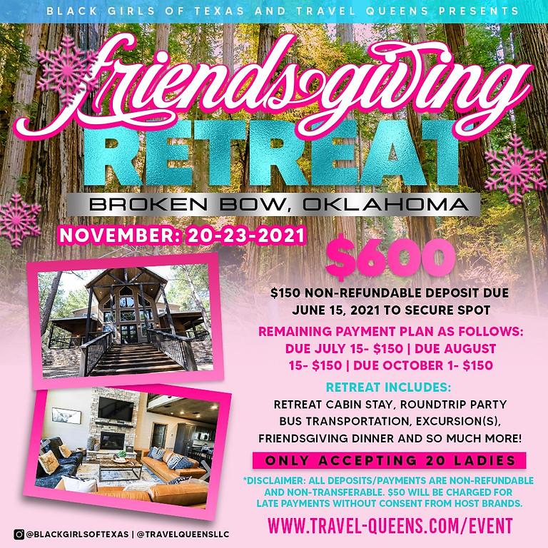 Black Girls of Texas and Travel Queens Presents: Friendsgiving Retreat in Broken Bow, Oklahoma
