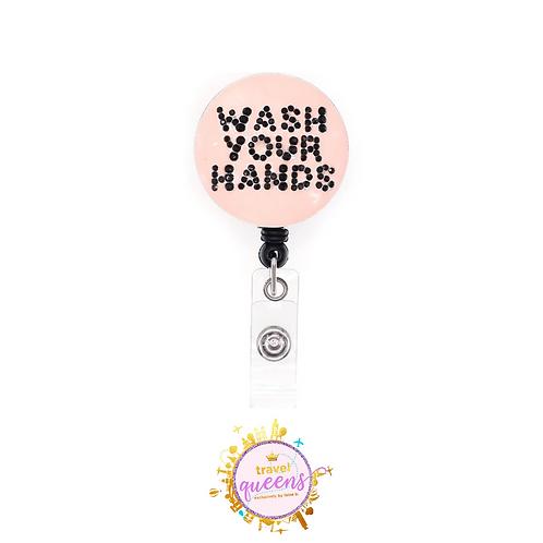 Wash Your Hands Badge Reel