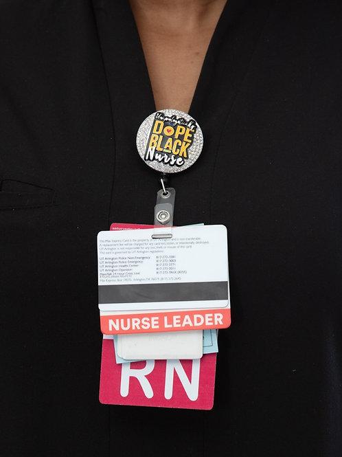Unapologetically, Dope Black Nurse Badge Reel