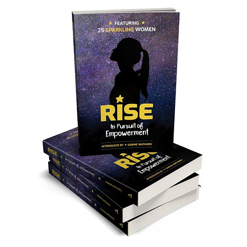 Rise, In Pursuit of Empowerment book