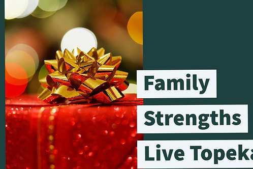 Family Strengths Session Virtual