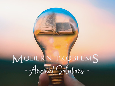 Modern Problems - Ancient Solutions series