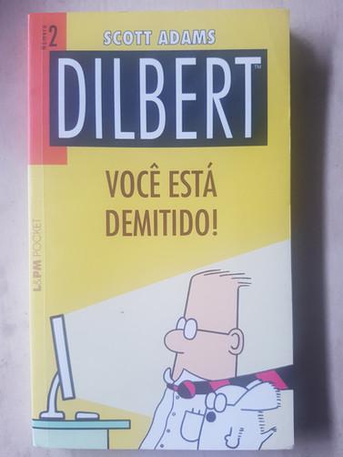 Dilbert:Você está de demitido