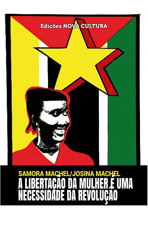 A Libertação da Mulher é uma Necessidade da Revolução