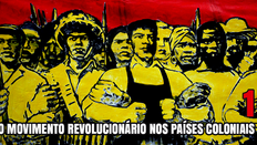 """""""A intensificada Ofensiva do Imperialismo e o crescimento das Forças das Revoluções Coloniais"""""""