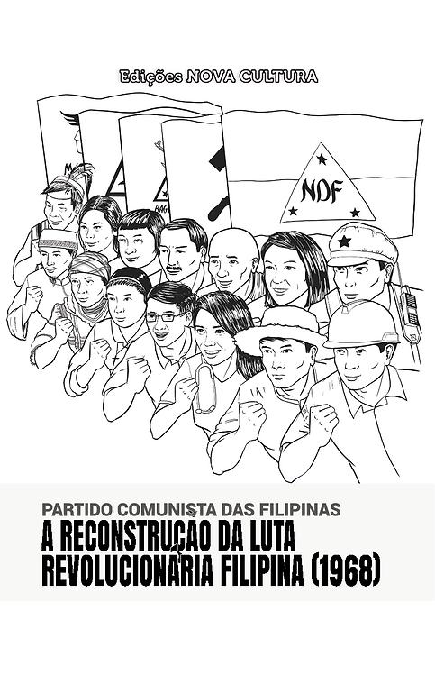A Reconstrução da Luta Revolucionária Filipina (1968)
