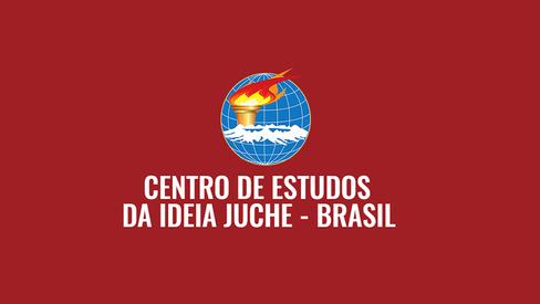 Centro de Estudos da Ideia Juche - Brasil: 10 anos