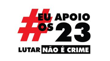 Liberdade aos 23 presos políticos!