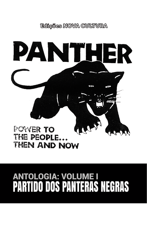 Antologia: Partido dos Panteras Negras (vol. I)