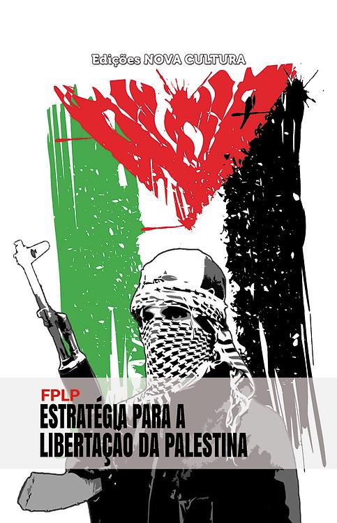 Estratégia para a Libertação da Palestina