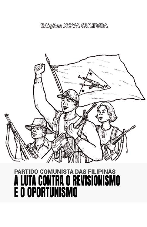 A Luta contra o Revisionismo e o Oportunismo
