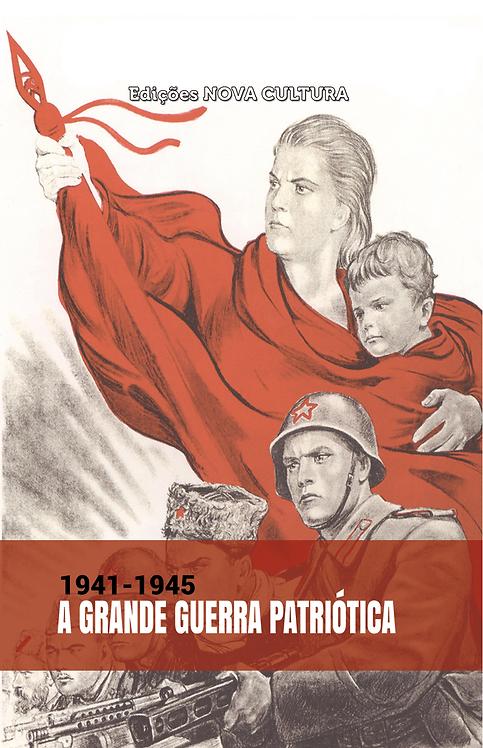 A Grande Guerra Patriótica