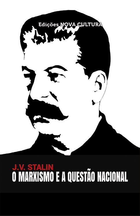 O Marxismo e a Questão Nacional