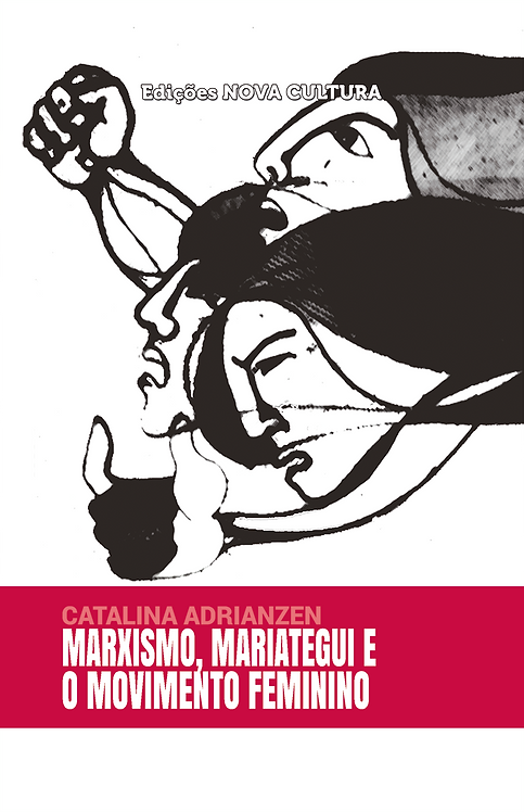 Marxismo, Mariátegui e movimento feminino