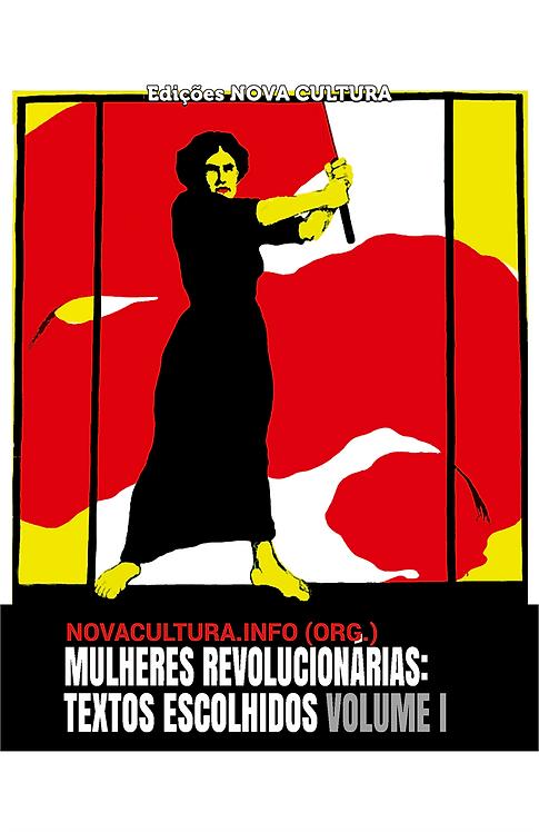 Mulheres Revolucionárias: textos escolhidos (vol. I)