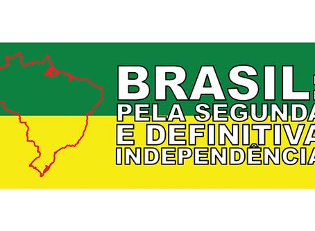 "Manifesto da campanha ""Brasil: pela Segunda e Definitiva Independência"""
