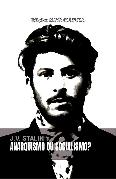 Anarquismo ou Socialismo?