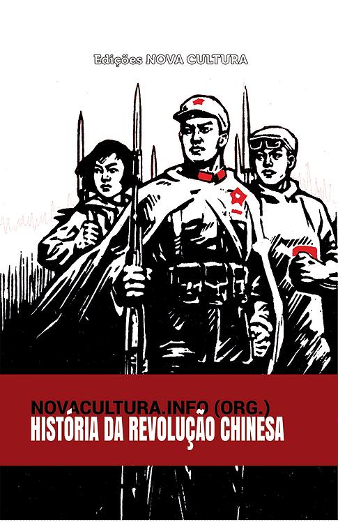 História da Revolução Chinesa