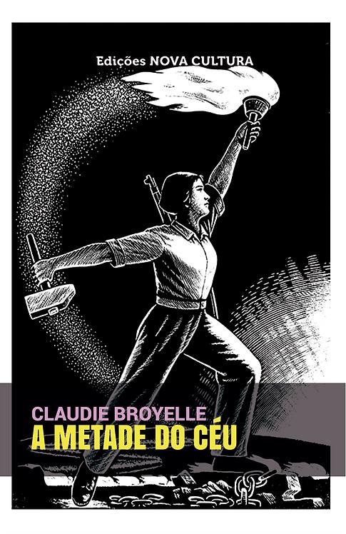 A Metade do Céu: o Movimento de Libertação das Mulheres na China