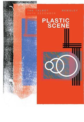 Gig poster for Plastic Scene's headline gig at the Talbot, Bewdley