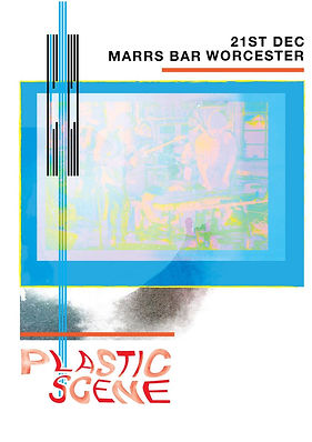 Plastic Scene's poster for their gig at the Marrs Bar, Worcester