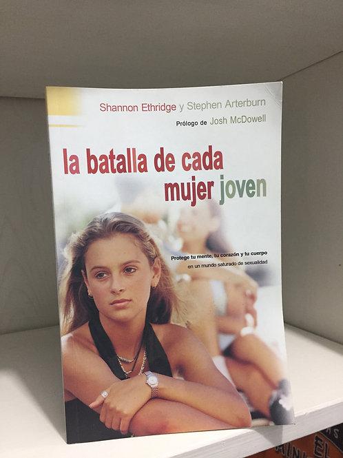 La Batalla de cada Mujer Joven