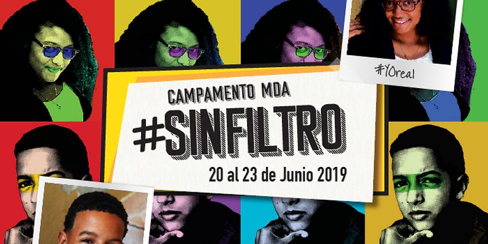 Campamento MDA #sinFILTRO