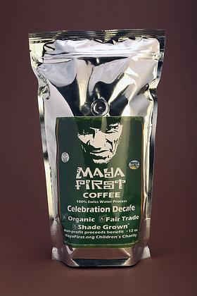 Maya First Celebration Decaf Coffee