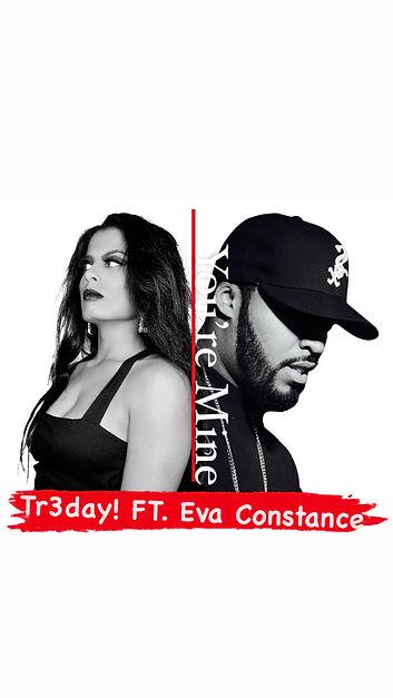 Tr3day! FT. Eva Constance.JPG