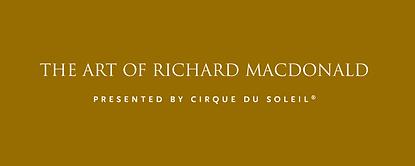 The Art of Richard MacDonald presented by Cirque du Soleil logo
