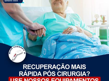Recuperação mais rápida pós cirurgia? Use nossos equipamentos