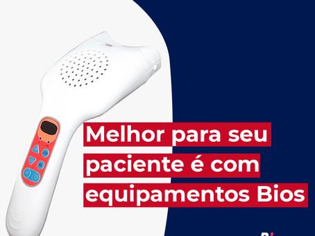 Melhor para seu paciente é com equipamento Bios
