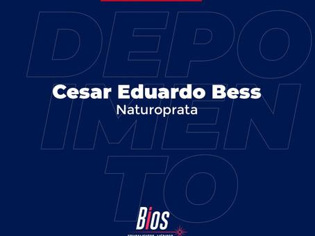 Depoimento   Cesar Eduardo Bess - Naturoprata