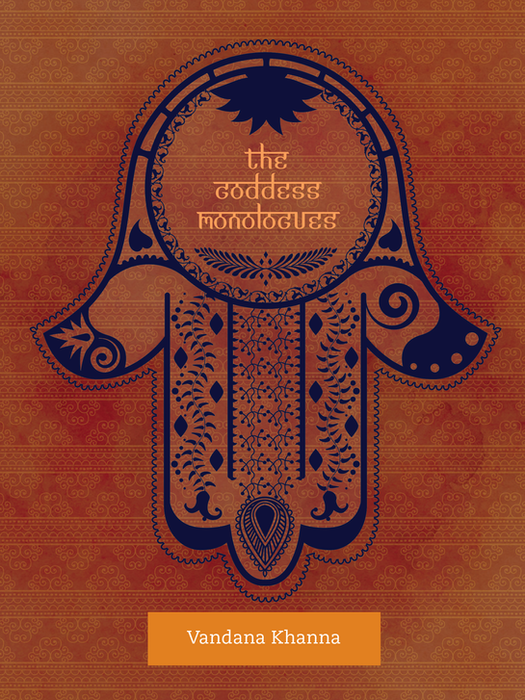 The Goddess Monologues