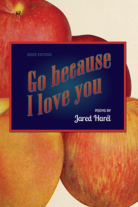 GO BECAUSE I LOVE YOU by Jared Harél