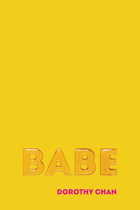BABE by Dorothy Chan