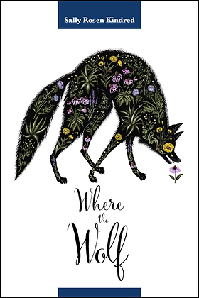 WHERE THE WOLF by Sally Rosen Kindred