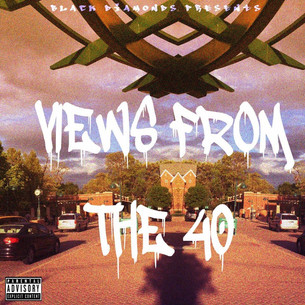 Views From the 40:The Mixtape